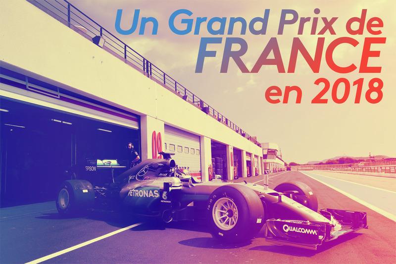 Formule 1 Le retour du GP de France en 2018