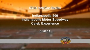 2011 Indianapolis 500 - Celebrity Experience