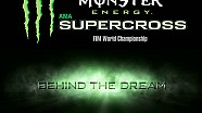 2015 Supercross Behind The Dream - Episode 3 HD