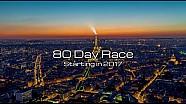 80 Day Race - un grand départ pour une nouvelle aventure