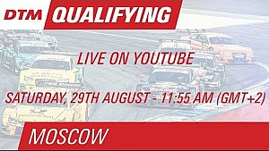 Qualifying (Race 1) - Live Stream (English) - DTM Moscow 2015