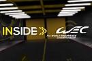 Inside WEC: Das Magazin zu den 24 Stunden von Le Mans