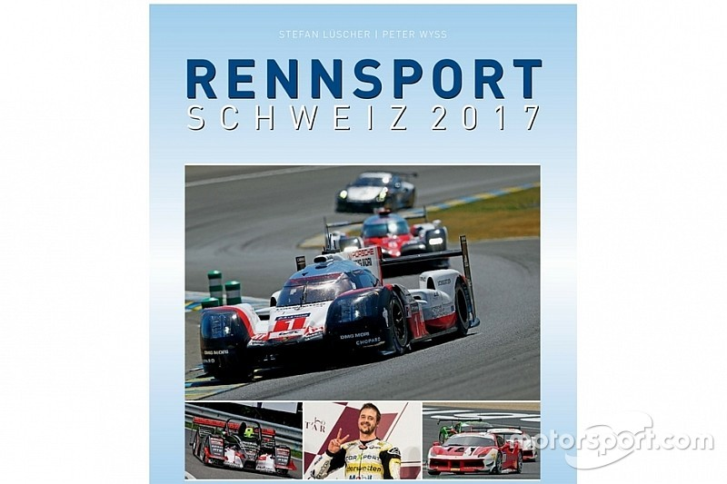 "Voilà ""Rennsport Schweiz"" 2017, la ""bible"" du motorsport helvétique !"