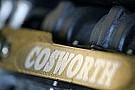 Cosworth motor değişikliğinin netleşmesini istiyor