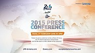 REPLAY Press Conference - 24 Heures du Mans 2015