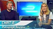 Chat-E Fan Show: Putrajaya Review & Punta Del Este Preview