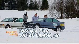 Having Fun on Icetrack #2