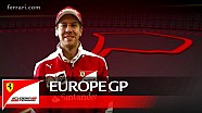 The Europe GP with Sebastian Vettel - Scuderia Ferrari 2016