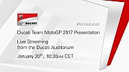 Presentazione Ducati Team MotoGP 2017 - live streaming