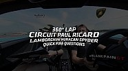 360˚ Track lap! Lamborghini Huracan Spyder - Circuit Paul Ricard