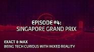 Exact & Max: tecnología de realidad aumentada. Episodio 4: GP de Singapur