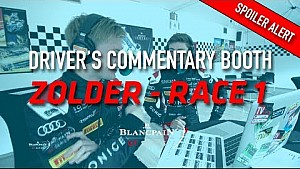 Driver's commentary - inside the Paddock - race 1 - Zolder 2018