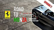Road to Monza |Episode #2 - Ferrari Portofino!