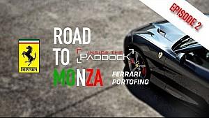 Road to Monza |Episode #2 - Ferrari Portofino!