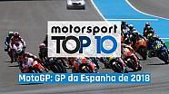 Top 10 MotoGP: GP da Espanha de 2018