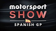 Motorsport Show - Episode 6 - Spanish GP Review
